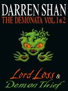 The Demonata, Volume 1 and 2 (eBook): Lord Loss & Demon Thief