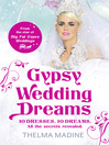 Gypsy Wedding Dreams (eBook): Ten dresses. Ten Dreams. All the secrets revealed.