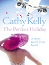 The Perfect Holiday: Quick Reads Edition (eBook)