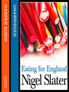 Eating for England (MP3): The Delights and Eccentricities of the British at Table