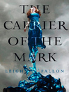 Carrier of the Mark (eBook)