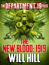The New Blood: 1919 (eBook): Department 19 Files Series, Book 3