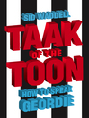 Collins Taak of the Toon (eBook): How to Speak Geordie