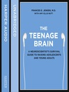 The Teenage Brain (MP3): A neuroscientist's survival guide to raising adolescents and young adults