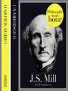 J.S. Mill (MP3): Philosophy in an Hour