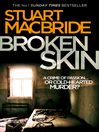 Broken Skin (eBook): Logan McRae Series, Book 3