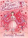 Delphie and the Birthday Show (MP3): Magic Ballerina: Delphie Series, Book 6