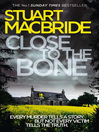 Close to the Bone (Logan McRae, Book 8) (eBook)