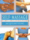 Self Massage (eBook): The complete 15-minute-a-day massage programme