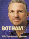 Botham's Century (eBook): My 100 Great Cricketing Characters