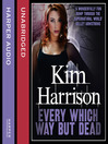 Every Which Way But Dead (MP3): The Hollows Series, Book 3