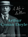 Arthur Conan Doyle (eBook): A Life in Letters