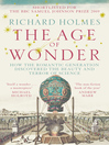 The Age of Wonder (eBook): How the Romantic Generation Discovered the Beauty and Terror of Science