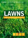 Lawns (Collins Practical Gardener) (eBook)