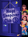 Mega Sleepover 3 (eBook): The Sleepover Girls Go Spice; The 24 Hour Sleep