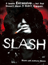 Slash (eBook): The Autobiography