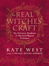 The Real Witches' Craft (eBook): Magical Techniques and Guidance for a Full Year of Practising the Craft
