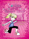 The Bat Sprites (eBook): Sophie and the Shadow Woods Series, Book 6