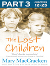 The Lost Children, Part 3 of 3 (eBook)