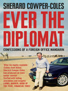 Ever the Diplomat (eBook): Confessions of a Foreign Office Mandarin