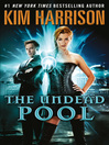 The Undead Pool (eBook): The Hollows Series, Book 12