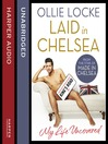 Laid in Chelsea (MP3): My Life Uncovered