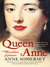 Queen Anne (eBook): The Politics of Passion
