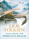 Tales from the Perilous Realm (eBook): Roverandom and Other Classic Faery Stories