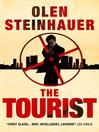 The Tourist (eBook): Milo Weaver Series, Book 1