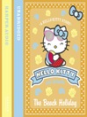 The Beach Holiday (Hello Kitty and Friends, Book 6) (MP3)