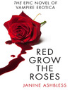 Red Grow the Roses (eBook)