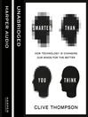 Smarter Than You Think (MP3): How Technology is Changing Our Minds for the Better