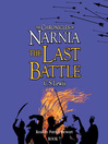 The Last Battle (MP3): The Chronicles of Narnia, Book 7