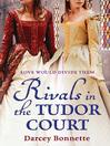 Rivals in the Tudor Court (eBook): Tudor Court Series, Book 2