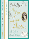 The Real Jane Austen (MP3): A Life in Small Things