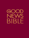 Good News Bible (eBook): (GNB)