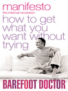 Manifesto (eBook): How To Get What You Want Without Trying