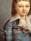 The Lost King of France (eBook): The Tragic Story of Marie-Antoinette's Favourite Son (Text Only Edition)