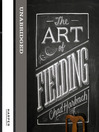 The Art of Fielding (MP3)