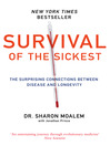 Survival of the Sickest (eBook): The Surprising Connections Between Disease and Longevity