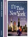 I'LL TAKE NEW YORK (MP3)