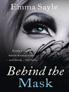 Behind the Mask (eBook): Enter a World Where Women Make--and Break--the Rules