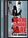 Where Demons Dare (MP3): The Hollows Series, Book 6