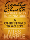 A Christmas Tragedy (eBook): A Miss Marple Short Story