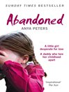 Abandoned (eBook): The true story of a little girl who didn't belong