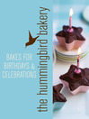 Hummingbird Bakery Bakes for Birthdays and Celebrations (eBook): An Extract from Cake Days