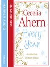 Cecelia Ahern Short Stories (MP3): The Every Year Collection