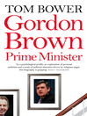 Gordon Brown (eBook): Prime Minister (Text Only)