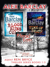 Blood Runs Cold, Time of Death, Blood Loss (eBook): Ren Bryce Series, Books 1-3