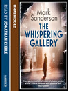 The Whispering Gallery (MP3): Snow Hill Station Trilogy, Book 2